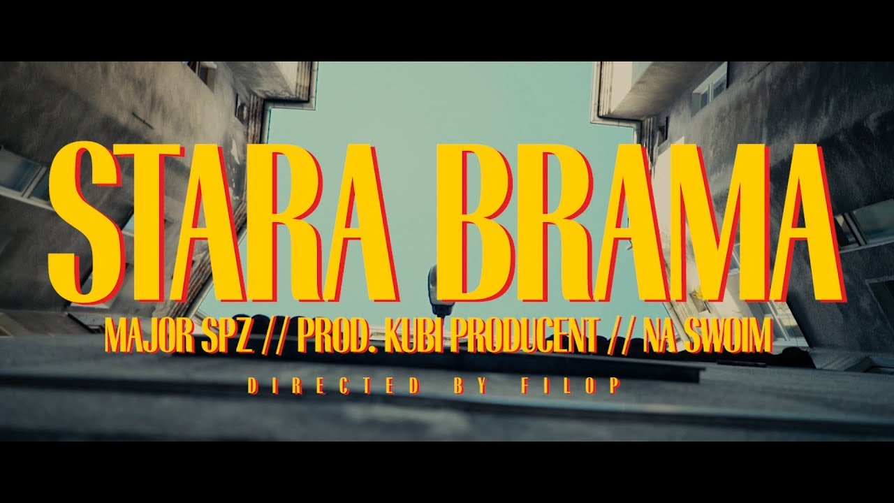 "Major SPZ - ""Stara Brama"" (prod. Kubi Producent)"