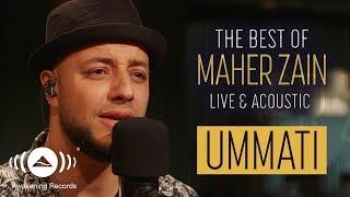 maher zain ummati ماهر زين أمَّتي live acoustic 2018