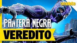 Pantera Negra - O Veredito | OmeleTV