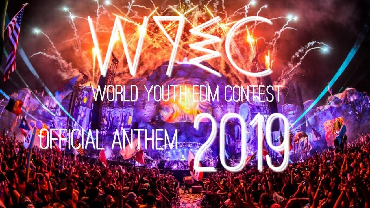 WYEC : World Youth EDM Contest Official Anthem 2019 | Ramssey - Comin' Back