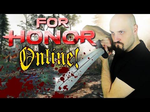AVVERSARI ONLINE con ONORE! For Honor