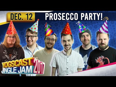 PROSECCO PARTY - Werewolf - YOGSCAST JINGLE JAM - 12th December 2017