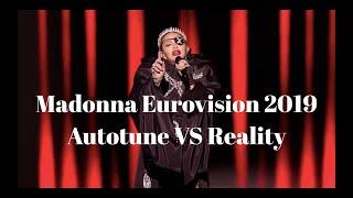 Madonna Eurovision 2019 Autotune VS Reality