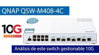 QNAP QSW-M408-4C: Unboxing y review completa de este switch gestionable con puertos 10G