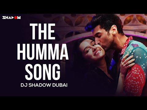 The Humma Song | OK Jaanu | DJ Shadow Dubai Remix | Full Video
