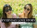 Everyday Love Story | STYLE IT UP