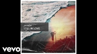 JAHKOY - Still In Love (Audio)