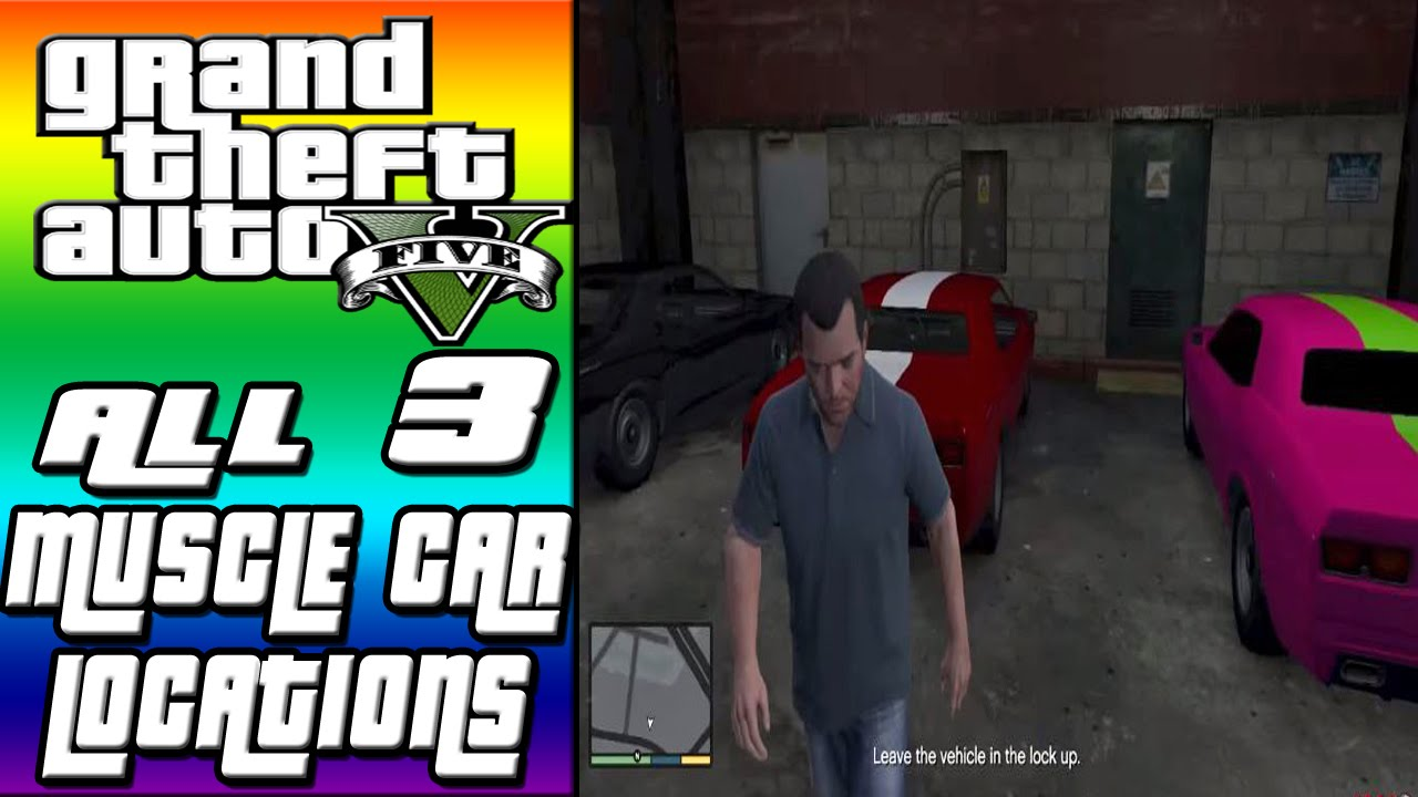 Gta V All 3 Muscle Car Locations Bravado Gauntlets