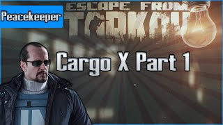 Cargo X Part 1 - Peacekeeper Task - Escape from Tarkov Questing Guide EFT