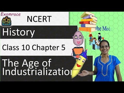NCERT Class 10 History Chapter 5: The Age of Industrialization