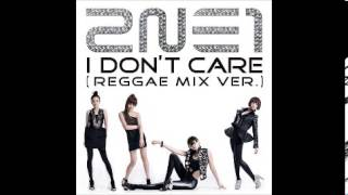 2NE1-I DON'T CARE [AUDIO/MP3/LINK]
