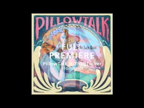 Full Premiere: PillowTalk ft. Thugfucker- Home Sick (Original Mix) - Deep House Amsterdam