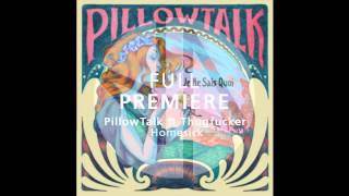Full Premiere: PillowTalk ft. Thugfucker- Home Sick (Original Mix) - Deep House Amsterdam