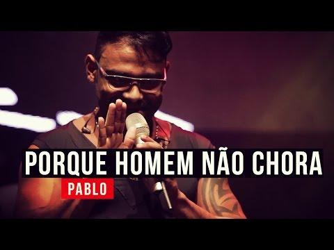 Pablo - Porque Homem Não Chora - em 4k - YouTube Carnaval 2015