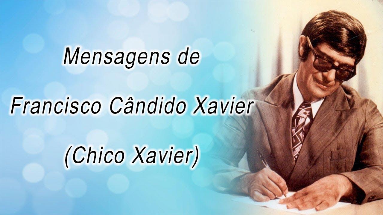 Mensagem Espírita Frases De Chico Xavier Youtube