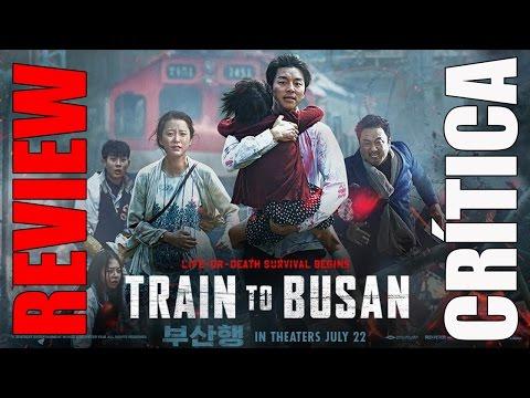 Tren a busán - CRÍTICA - REVIEW - OPINIÓN - John Doe - Horror - Zombies - Train to Busan