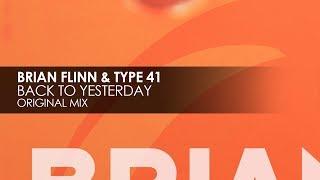 Brian Flinn & Type 41 - Back to Yesterday