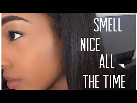 7 TIPS ON HOW TO SMELL NICE ALL THE TIME