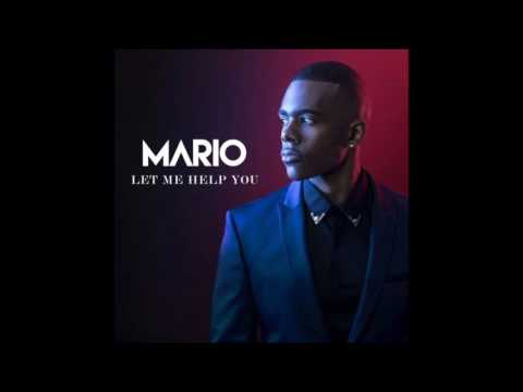Mario Let Me Help You (Official New 2016 single)