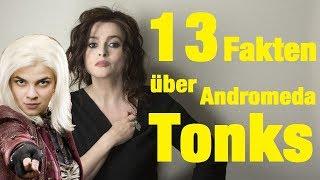 13 FAKTEN über Andromeda TONKS