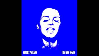 Lana Del Rey -  Brooklyn Baby (Tom Vek Remix)