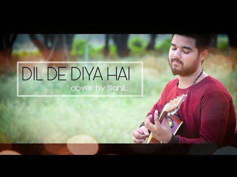 dil-de-diya-hai-,!song-!-(acoustic-cover)-by-:-mohd-sahil-,