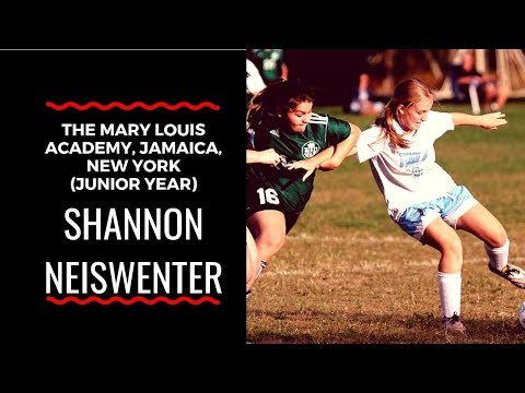 Shannon Neiswenter: 2017 - 2018 Highlights with The Mary Louis Academy, Jamaica, New York