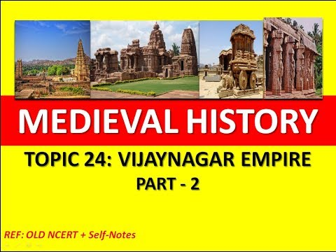 Vijayanagar Empire - Art and Architecture | Administration | Medieval Indian History | NCERT | UPSC