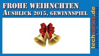 Frohe Weihnachten, Ausblick 2015, Gewinnspiel