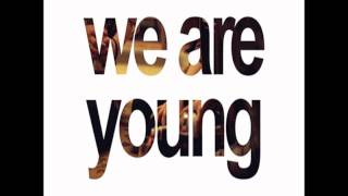Tonight - We Are Young {HQ}