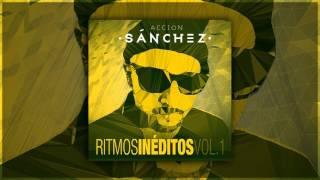 Acción Sánchez - Rapero Atope (Ritmos Inéditos Vol. 1)