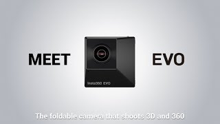 Introducing Insta360 EVO