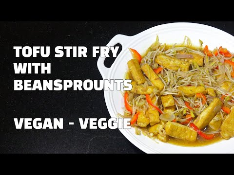 Tofu Beansprouts Stir Fry - Chinese Vegan Recipes - Chinese Vegetarian Youtube