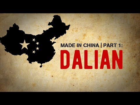 Made In China - 01 - Dalian
