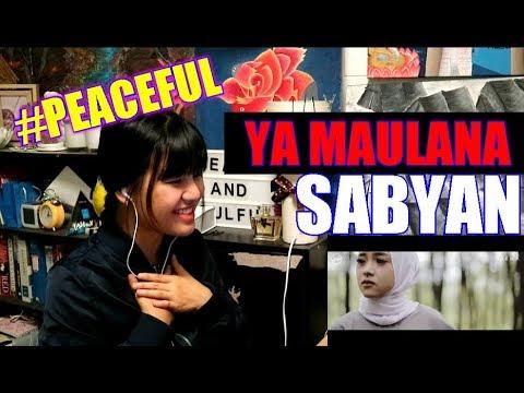 YA MAULANA - SABYAN (Reaction)