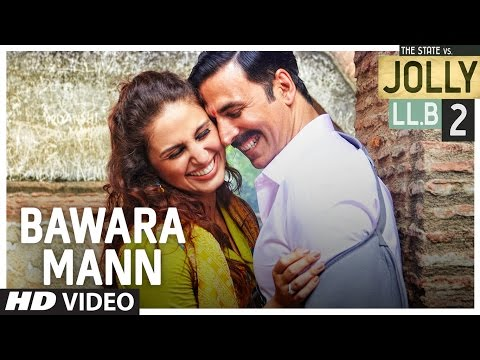 Bawara Mann Video Song | Akshay Kumar, Huma Qureshi | Jubin Nautiyal & Neeti Mohan | | T-Series