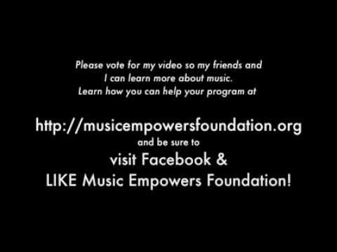 Music Class Contest 2013 - Music Empowers Foundation - Please like on Facebook at Music Empowers