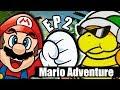 Mario Adventure - Super Mario Bros. 3 Rom Hack (EP 2)