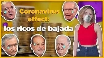 Economía para Homero: Coronavirus efect, los ricos de bajada