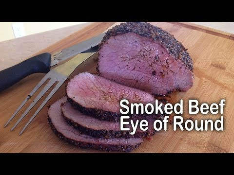 Smoked Beef Eye of Round - MES Masterbuilt Electric Smoker