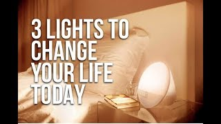 3 Must Have Lights That Will Change Your Health & Life Today