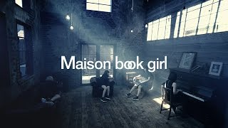 Maison book girl - faithlessness