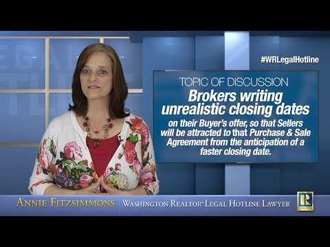 Brokers Writing Unrealistic Closing Dates on Buyer's Offers