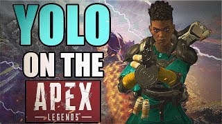 I Am The Jumpmaster Andquotyolo On The Apex Legendsandquot - Apex Legends Gameplay