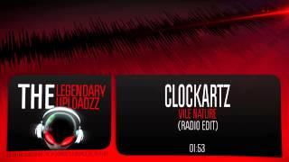 Clockartz - Vile Nature [HQ + HD RADIO EDIT]