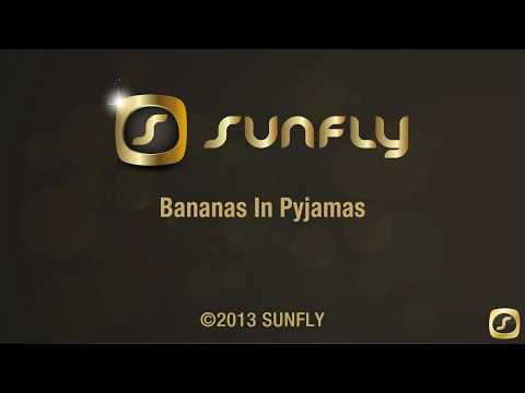 BANANAS IN PYJAMAS (Karaoke Version)