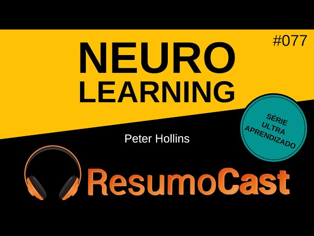 Neuro-Learning - Peter Hollins | T2#077