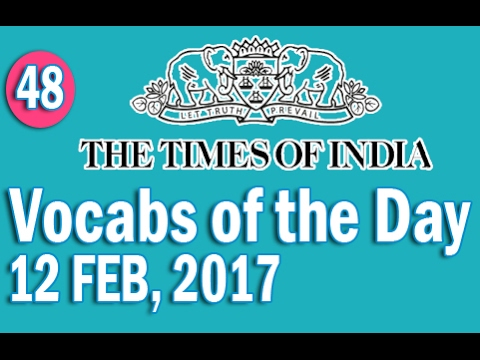 The Times Of India Vocabulary (12 FEB, 2017) - Learn 10 New Words with Tricks | Day-48