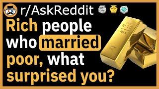 Rich People Married To Poor People Stories Reddit