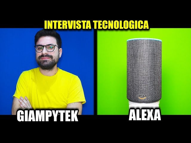 INTERVISTA DOPPIA CON AMAZON ALEXA!